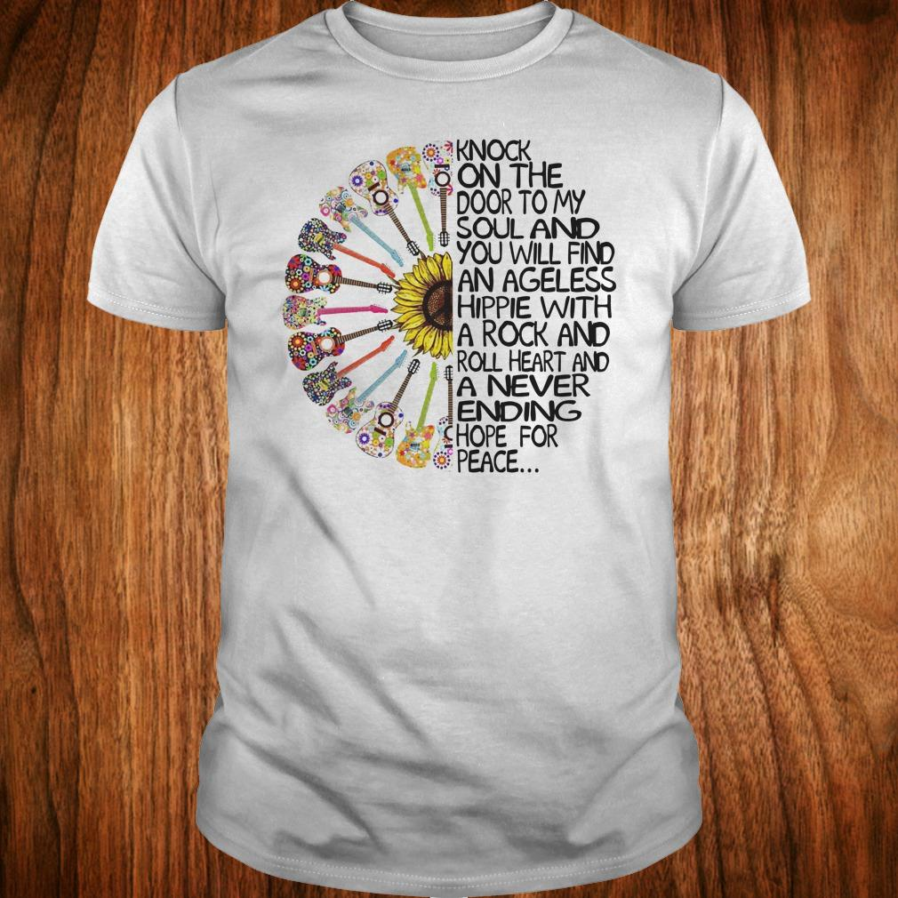 Hippie Soul Rock Guitar Knock on the door to my soul and you will find an ageless hippie shirt Classic Guys / Unisex Tee