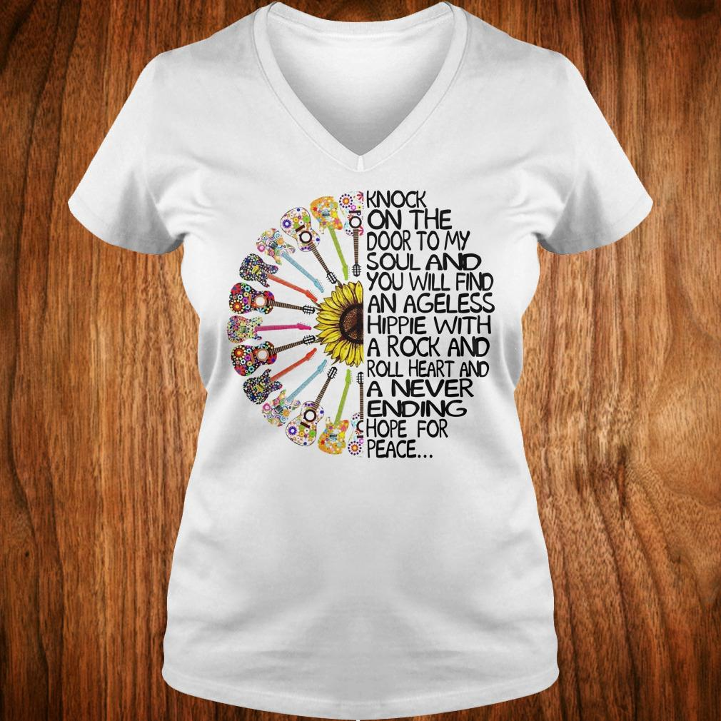 Hippie Soul Rock Guitar Knock on the door to my soul and you will find an ageless hippie shirt Ladies V-Neck