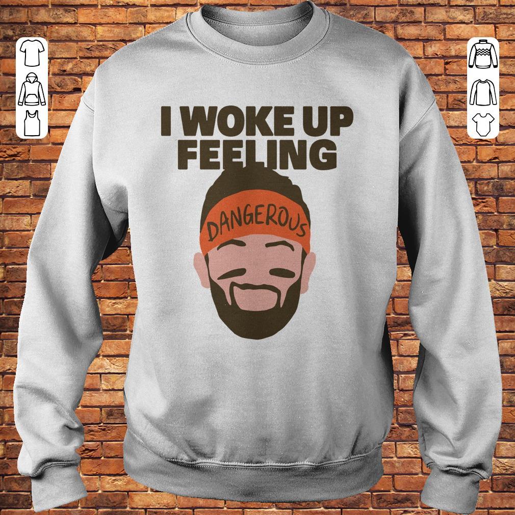 I woke up feeling Baker Mayfield Dangerous shirt