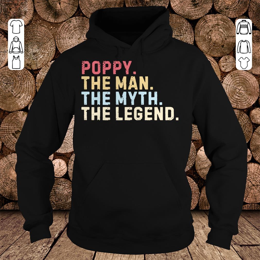 - Poppy The Man The Myth The Legend shirt