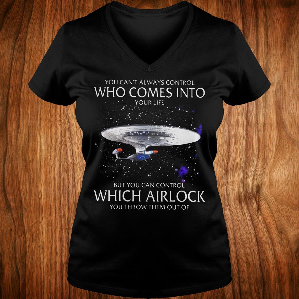 Star Trek you can't always control who comes into your life shirt Ladies V-Neck