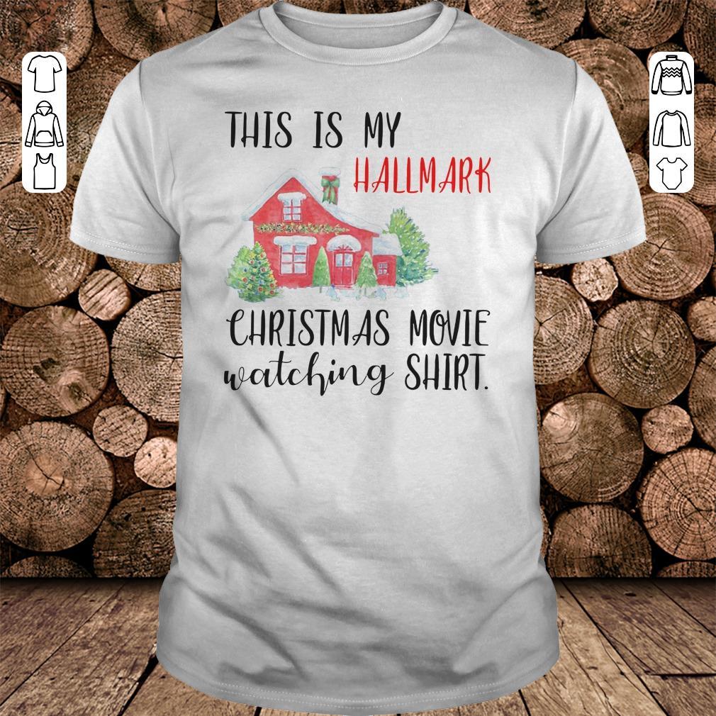 - This is my Hallmark christmas movie watching shirt
