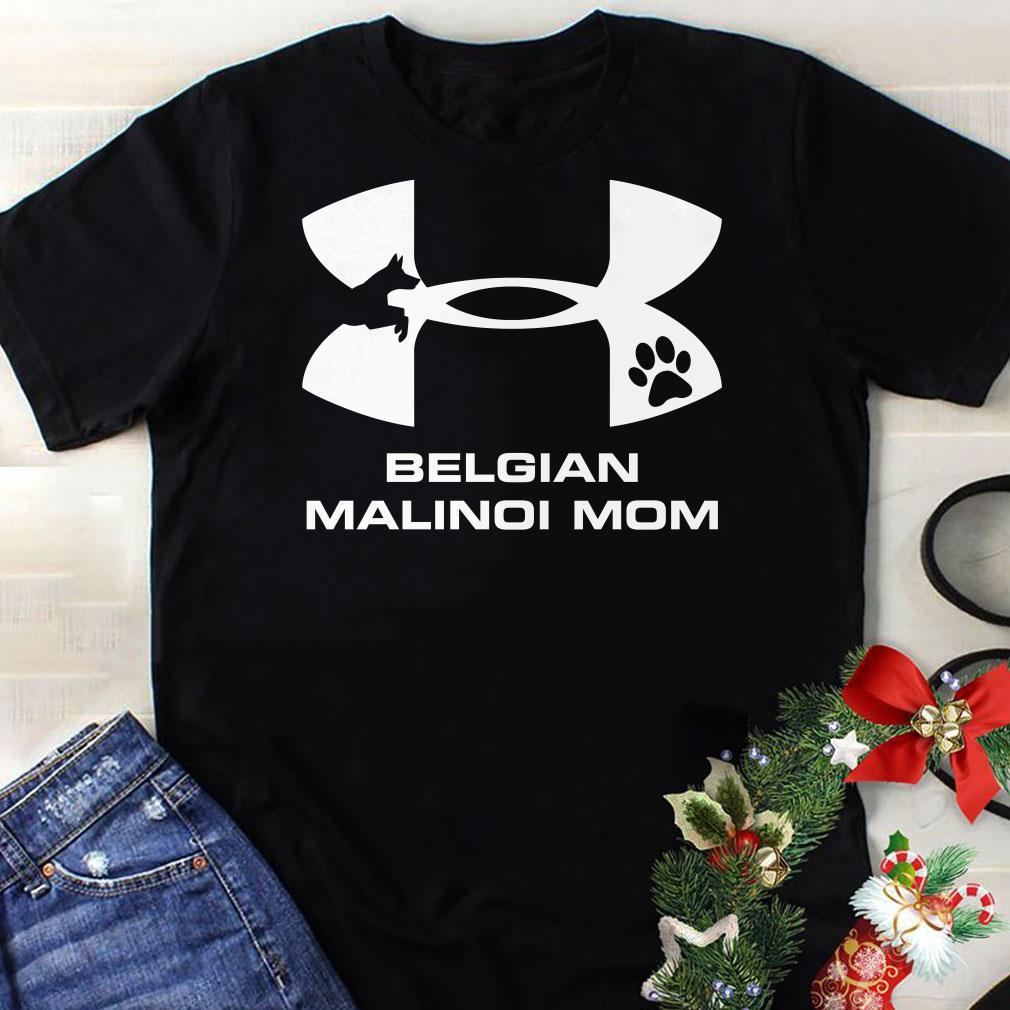 - Under Armour Belgian Malinoi Mom Shirt