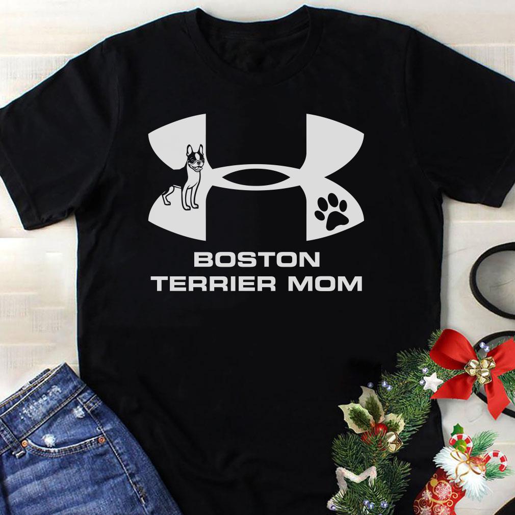 Under Armour Boston Terrier Mom shirt