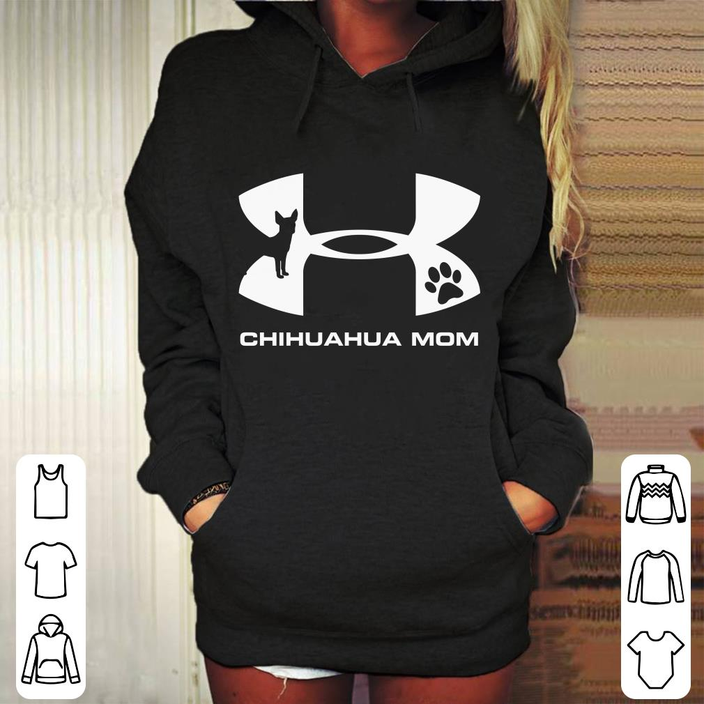 https://mypresidentshirt.com/images/2018/11/Under-Armour-Chihuahua-Mom-shirt_4.jpg