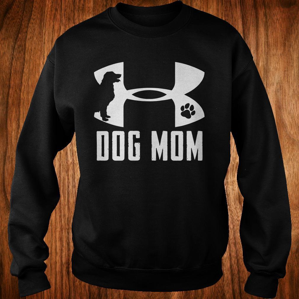 0a16786e Under Armour Dog mom shirt, hoodie, sweatshirt unisex, sweater