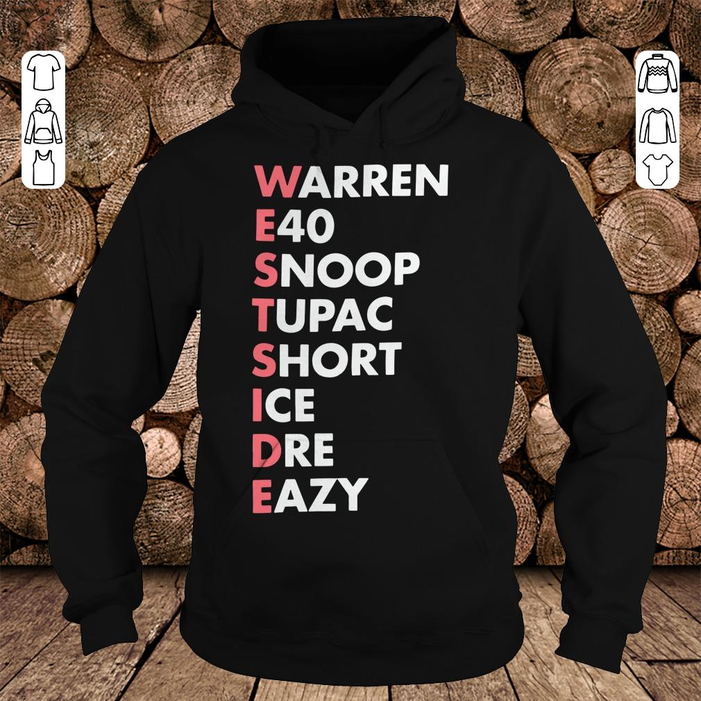 - Westside Warren E40 Snoop Tupac Short Ice Dre Eazy shirt