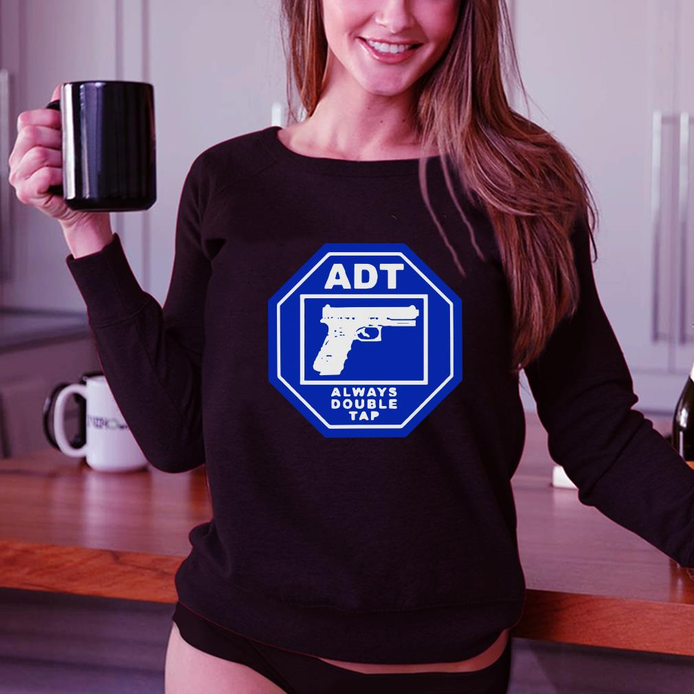 ADT Always Double Tap shirt 3