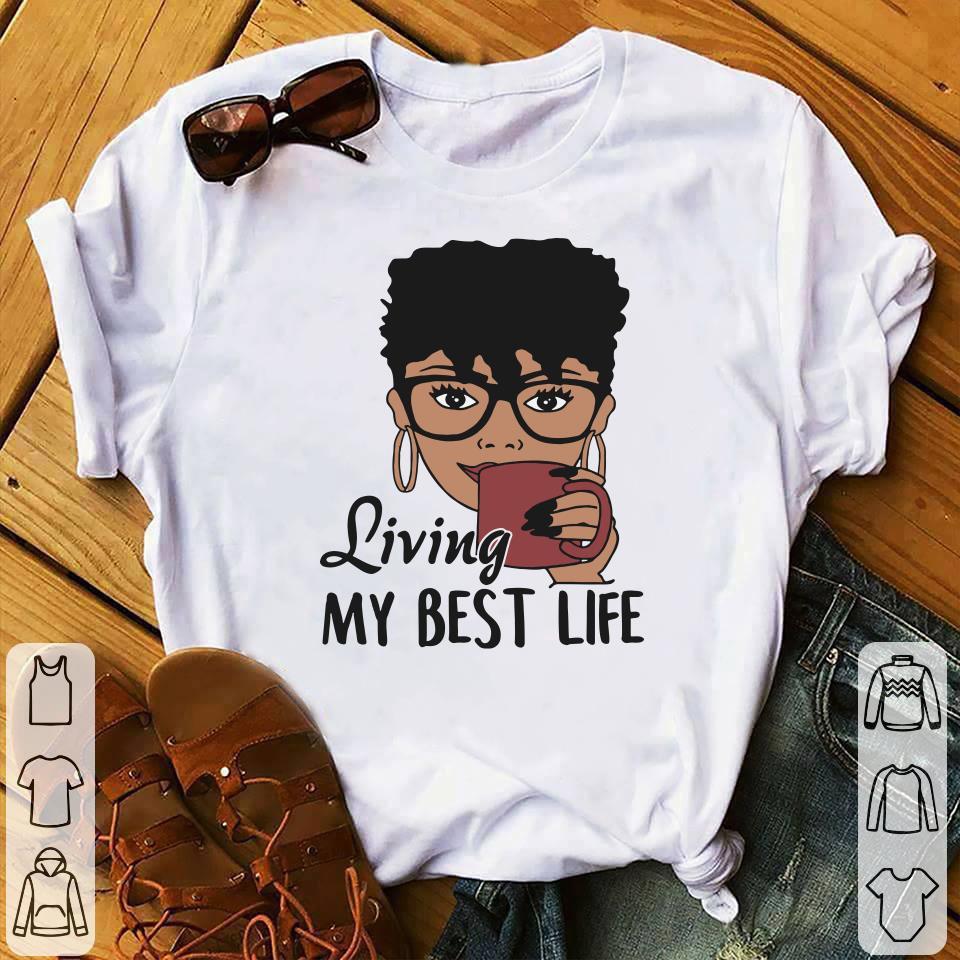 Black Queen Living my best life shirt 1