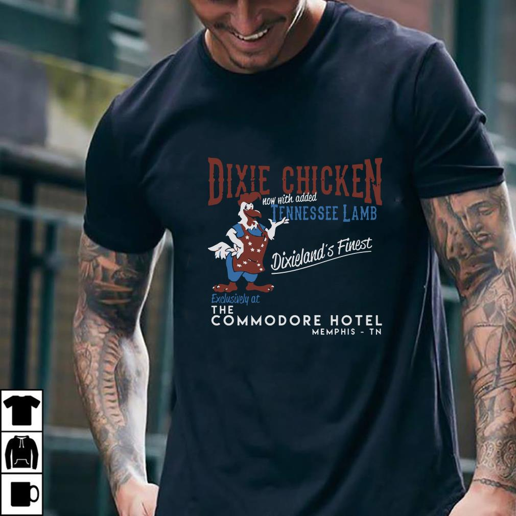 Dixie chicken now with added tennessee lamb Dixieland's Finest shirt 2
