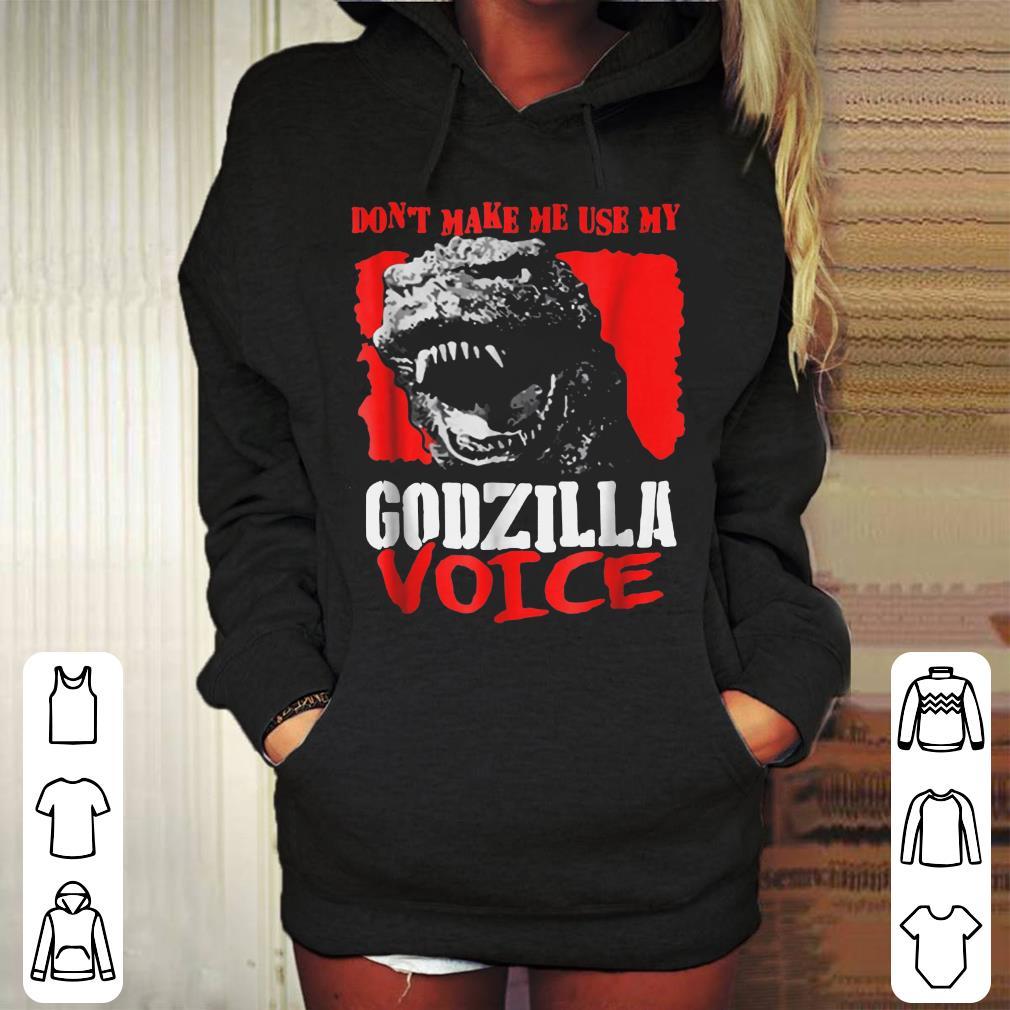 https://mypresidentshirt.com/images/2018/12/Don-t-Make-Me-Use-My-Godzilla-Voice-shirt_4.jpg