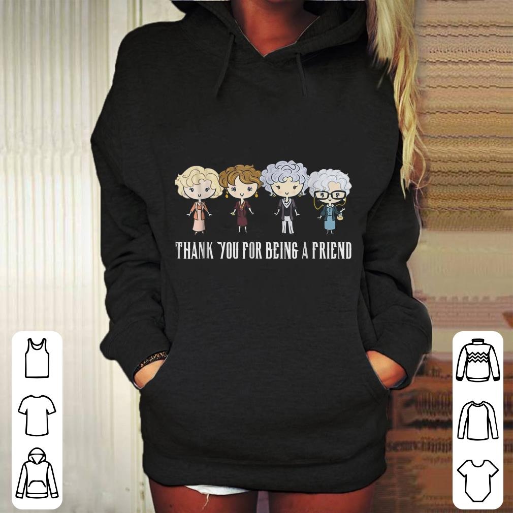 https://mypresidentshirt.com/images/2018/12/Golden-Girls-Thank-You-For-Being-A-Friend-shirt_4.jpg