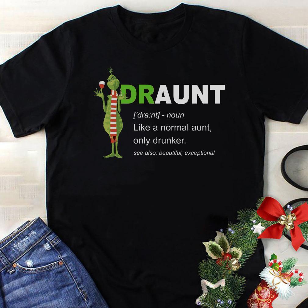 - Grinch Draunt Definition shirt