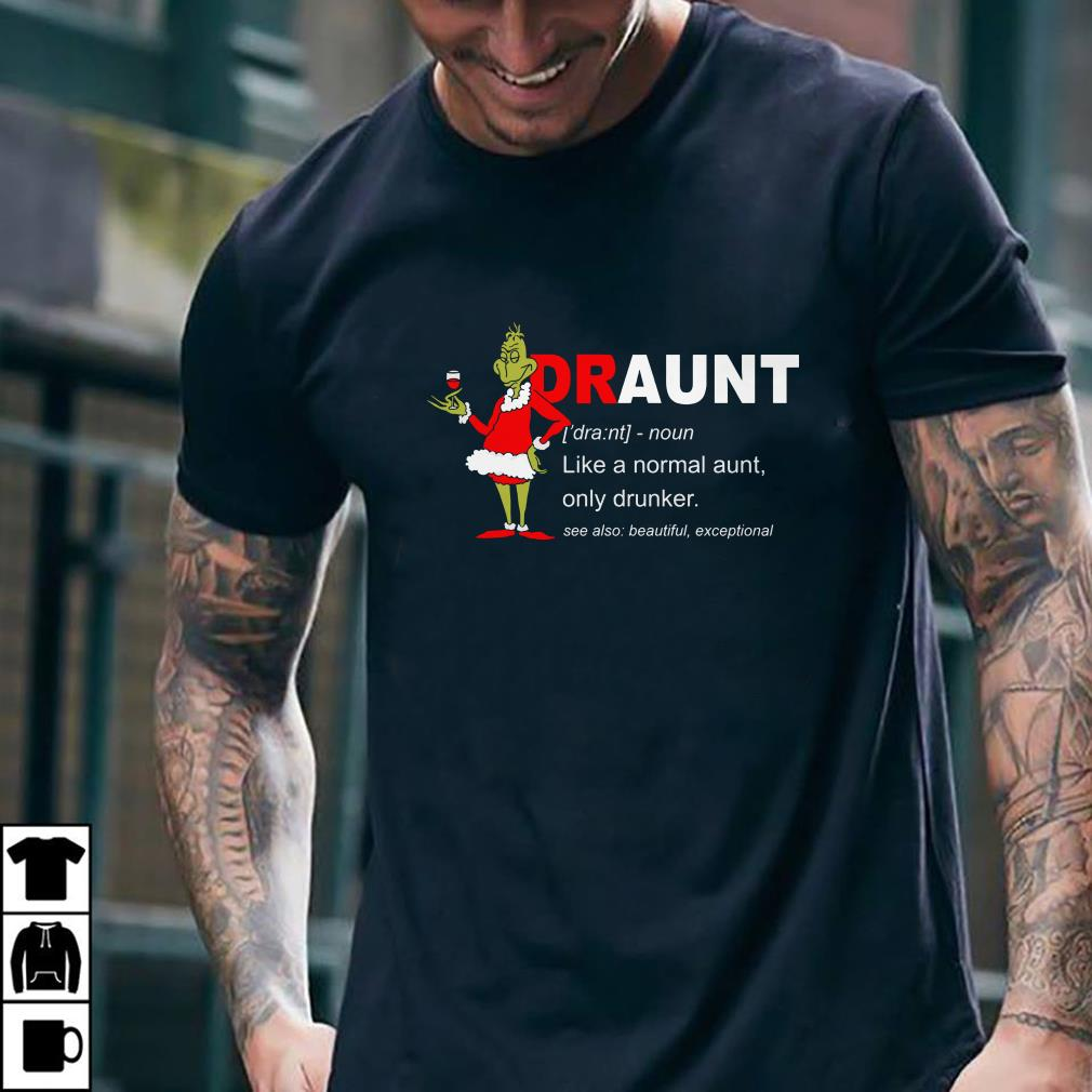 - Grinch Draunt shirt