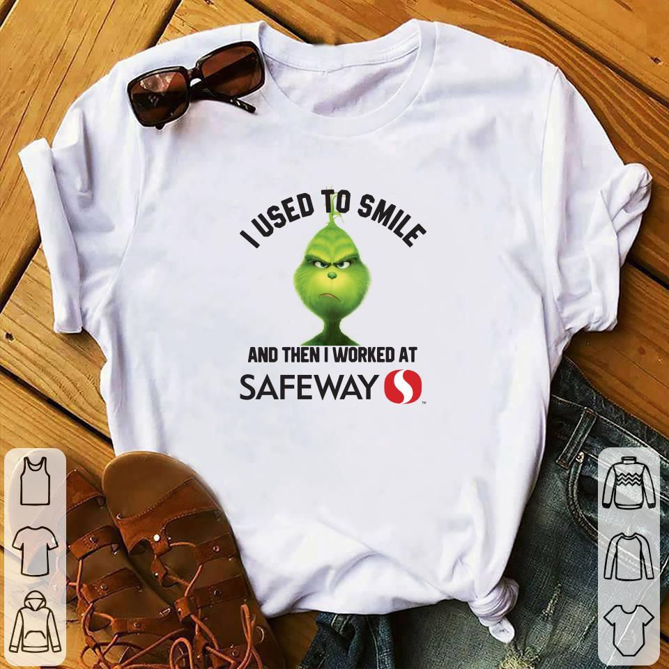 Grinch I used to smile and then I worked at Safeway shirt 1