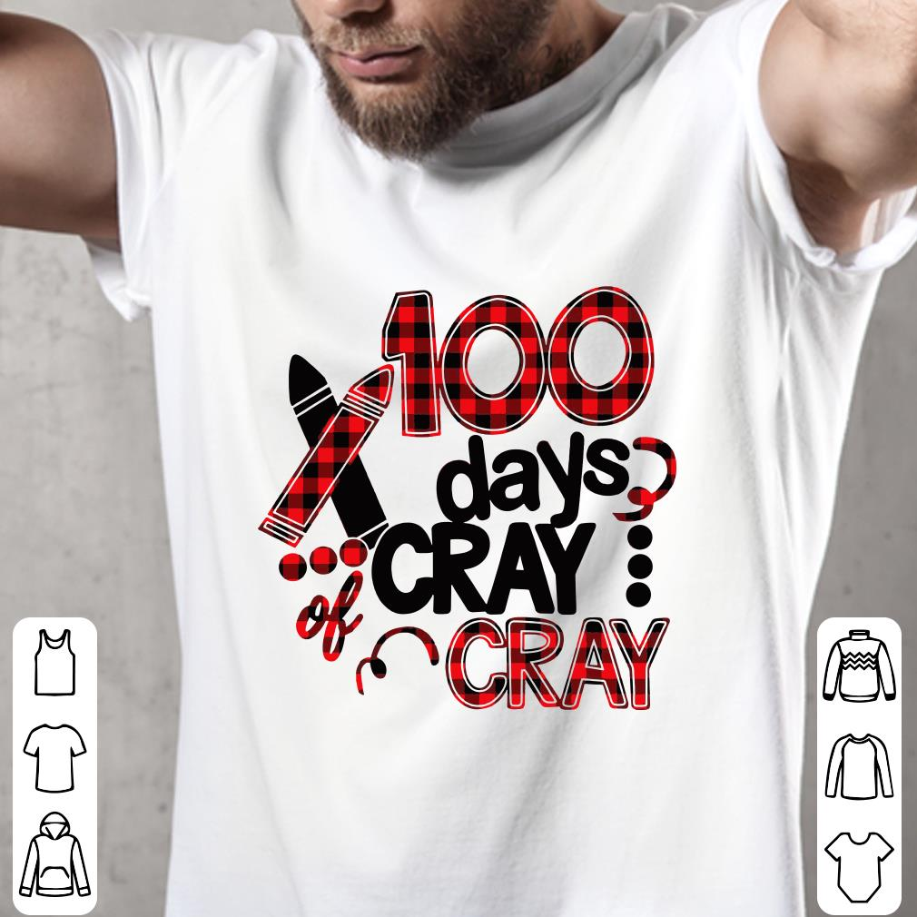 - 100 days cray cray 100th days school shirt