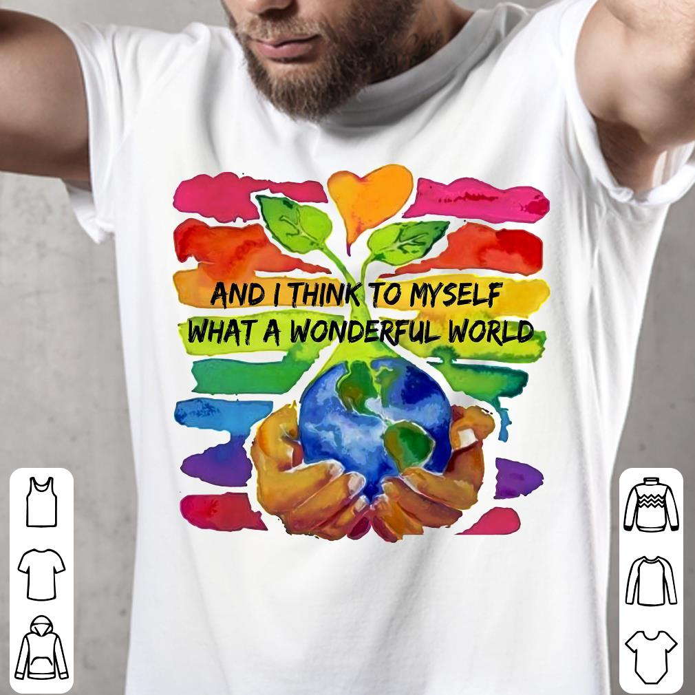 - And I think to myself what a wonderful world water color shirt