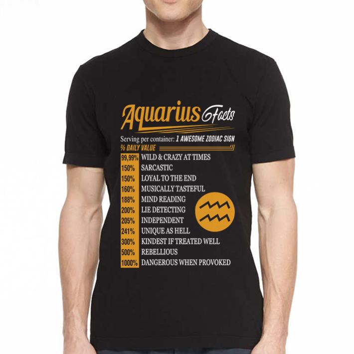 Aquarius facts serving per container 1 awesome zodiac sign daily value shirt 2