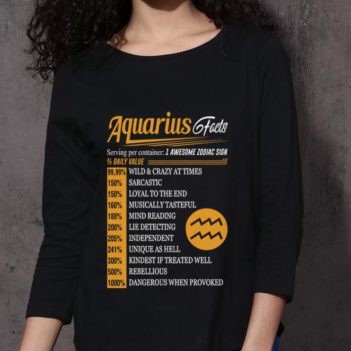 Aquarius facts serving per container 1 awesome zodiac sign daily value shirt 3