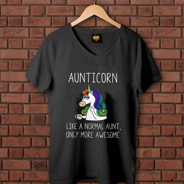 - Aunticorn like a normal aunt only more awesome shirt