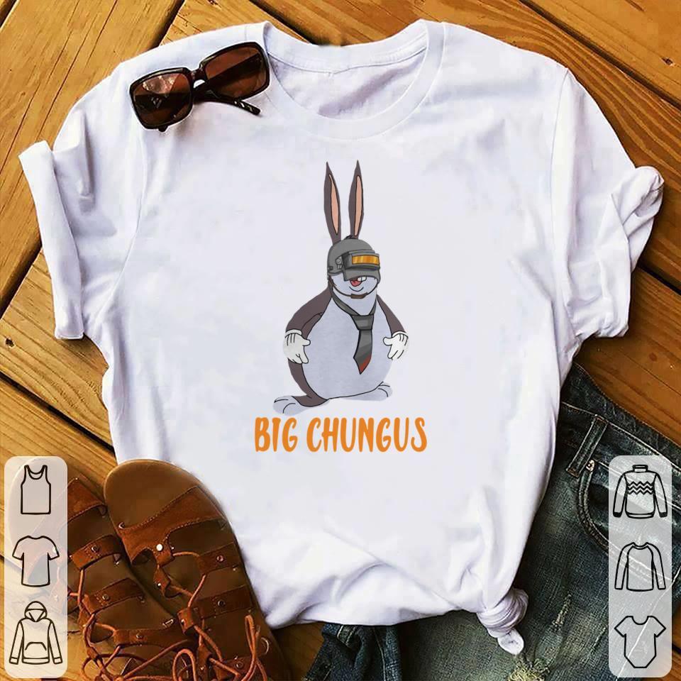 Big Chungus Pubg Shirt Hoodie Sweater Longsleeve Sweatshirt