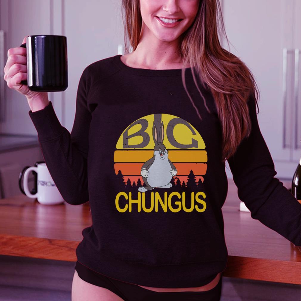 Big Chungus Sunset Retro Shirt Hoodie Sweater Longsleeve Sweatshirt