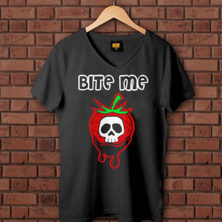 - Bite Me Strawberry Skull shirt
