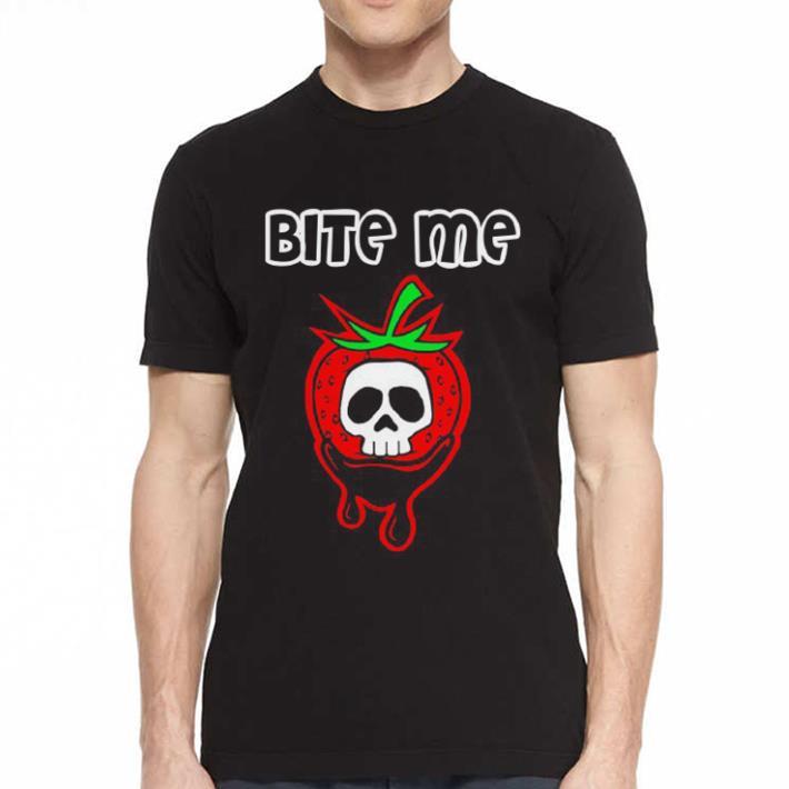 Bite Me Strawberry Skull shirt 2