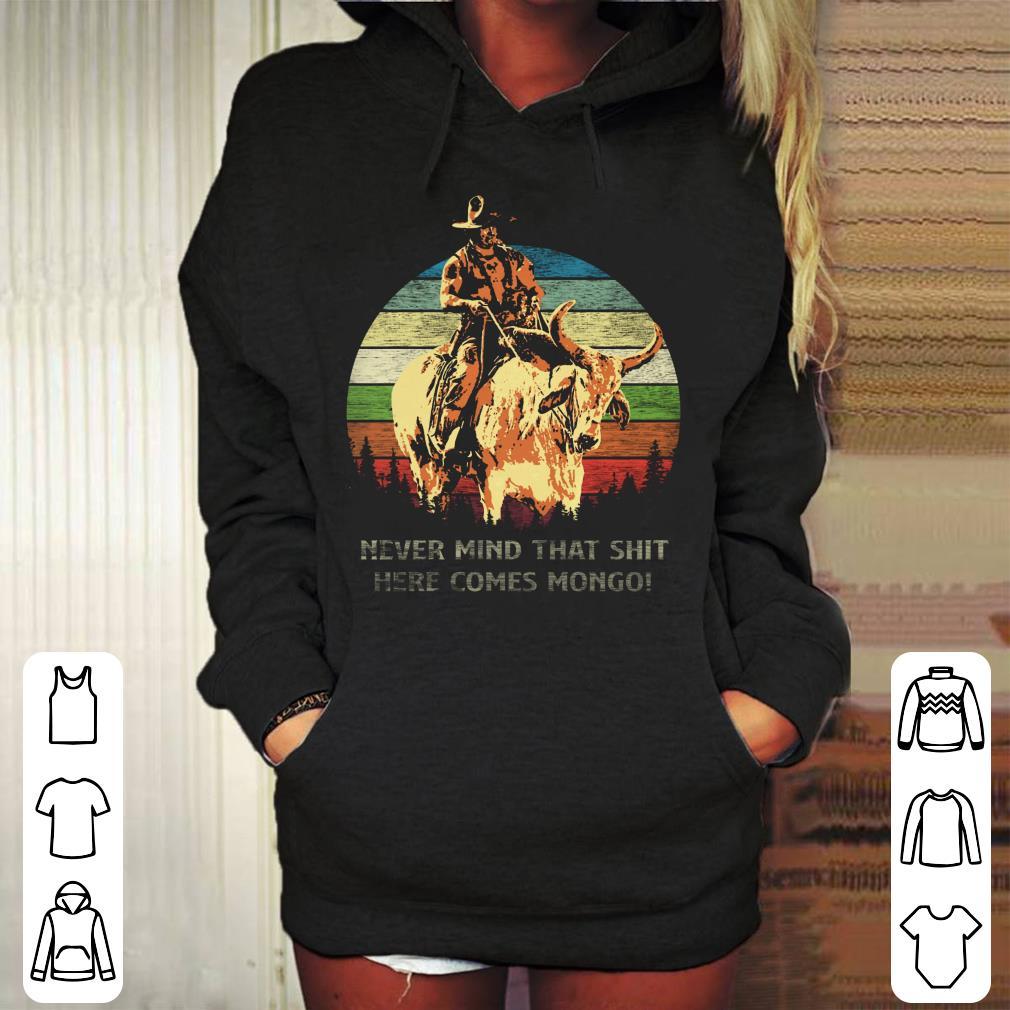 https://mypresidentshirt.com/images/2019/01/Blazing-Saddles-Never-mind-that-shit-here-comes-Mongo-sunset-retro-style-shirt_4.jpg