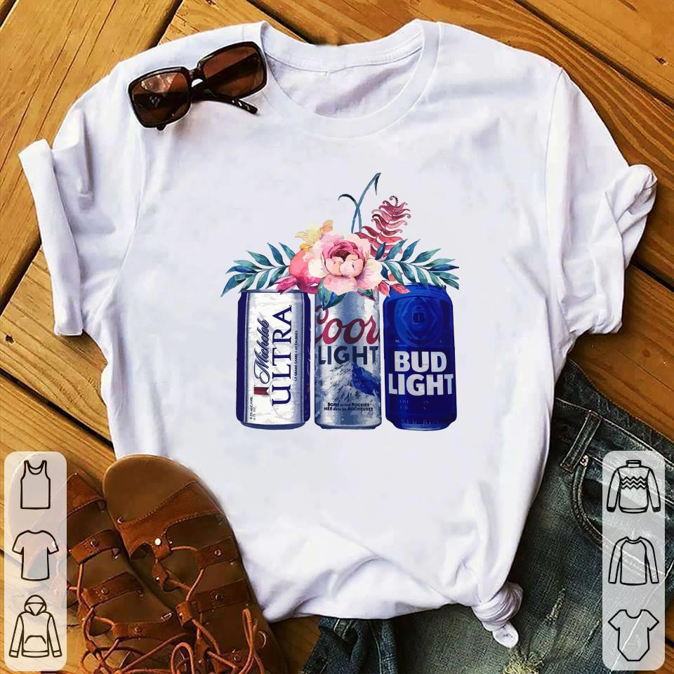 Coors Light Bud Light Michelob Ultra Beer shirt 1