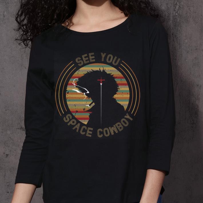 Cowboy Bebop See you space Cowboy shirt 3