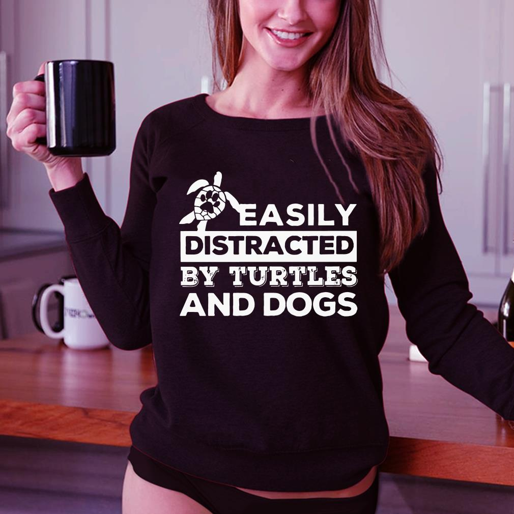 Easily distracted by turtles and dogs shirt 3
