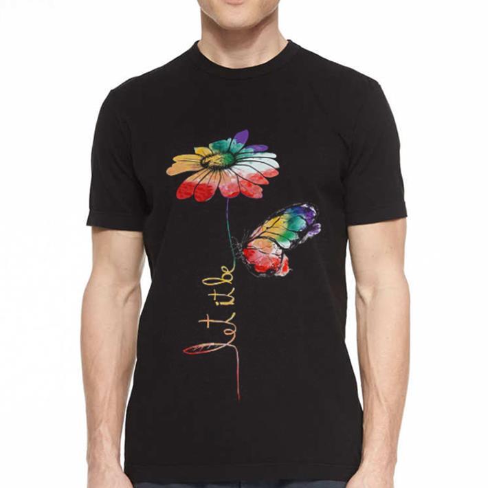 LGBT flower butterfly let it be shirt 2