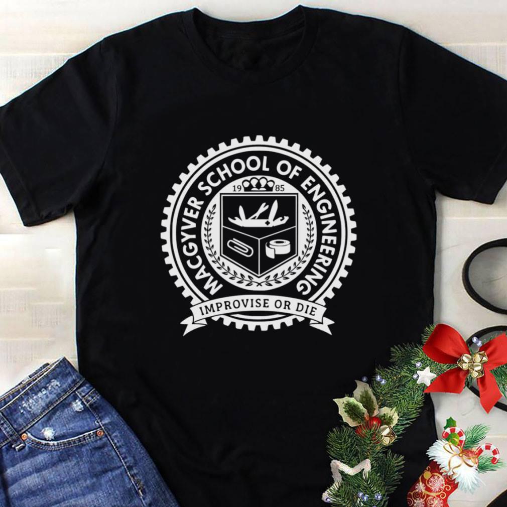 Macgyver School Of Engineering shirt 1
