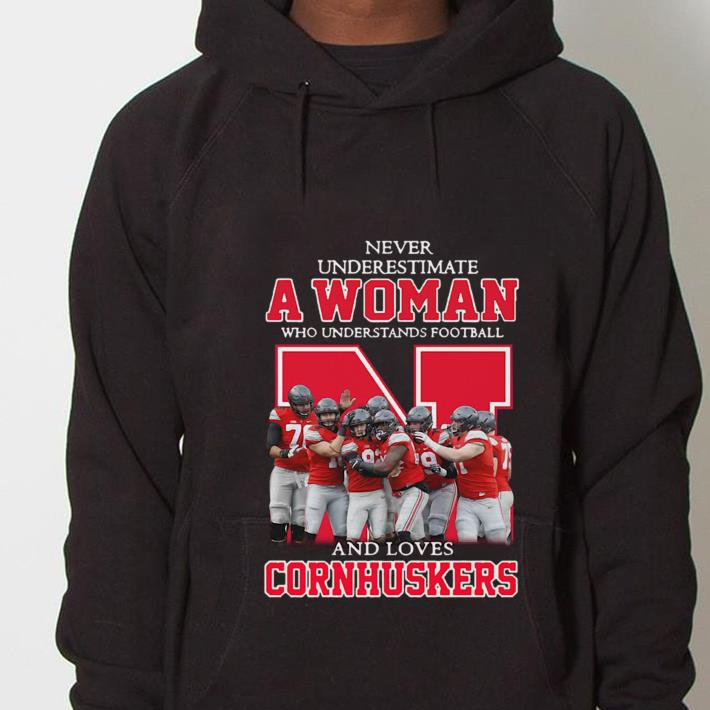 https://mypresidentshirt.com/images/2019/01/Never-underestimate-a-woman-who-understands-football-and-loves-Cornhuskers-shirt_4.jpg