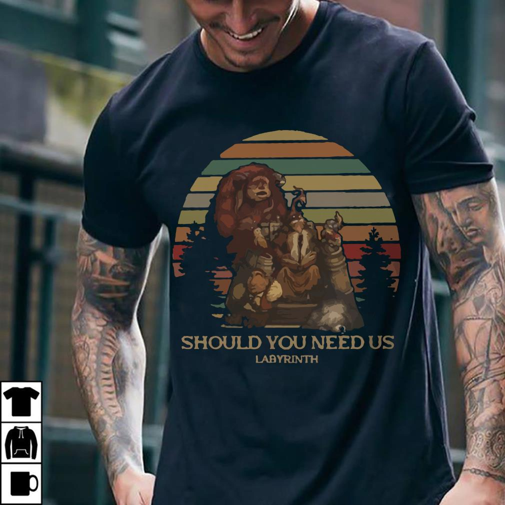 Should you need us Labyrinth vintage sunset shirt 2