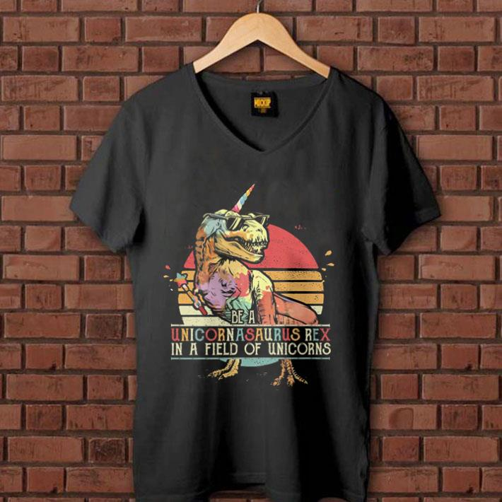 Sunset Be a Unicornasaurus Rex in a field of unicorns shirt 1