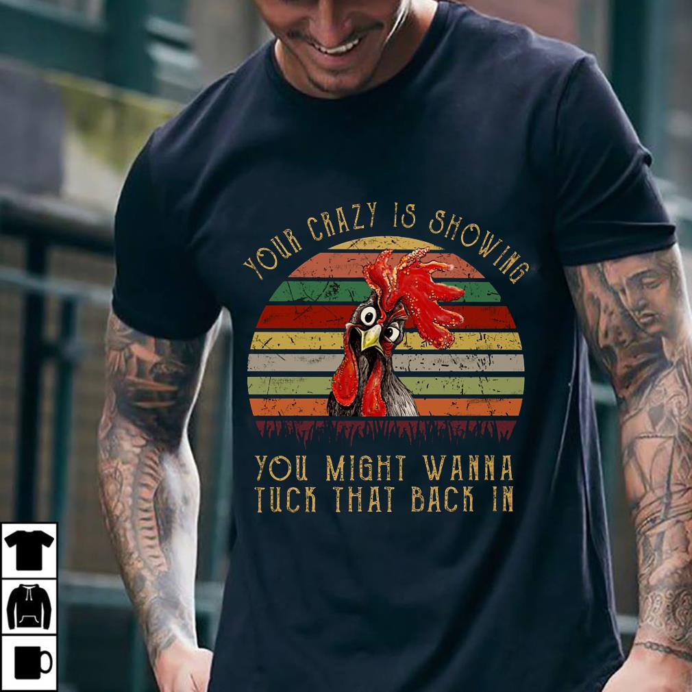 - Sunset retro Chicken Rooster toy crazy is showing you might wanna tuck that back in shirt
