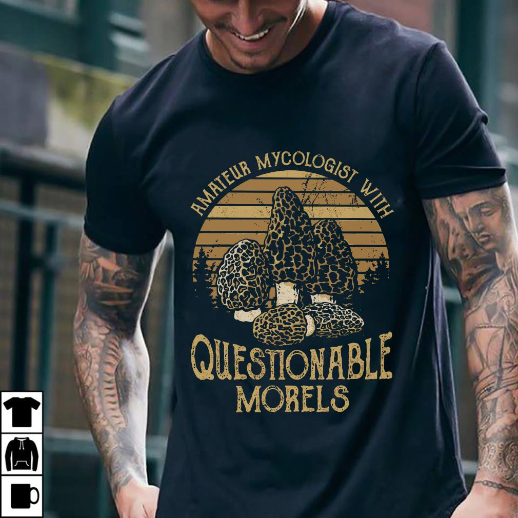 Sunset retro amateur my cologist with questionable morels shirt 2