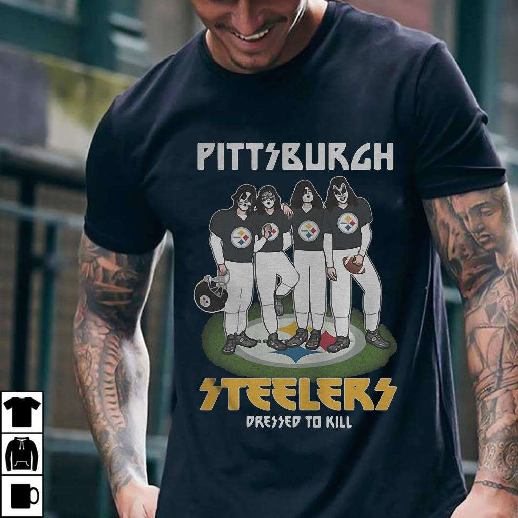 Teams Pittsburgh Steelers dressed to kill shirt 2