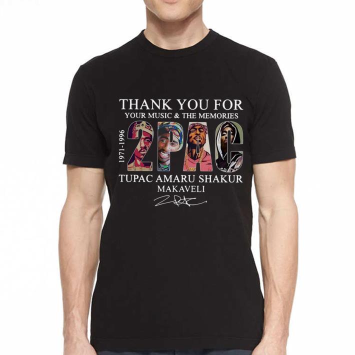 Thank you for your music and the memories Tupac Amaru Shakur Makaveli shirt 2