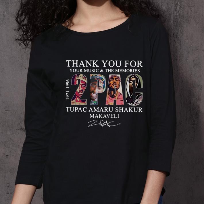 Thank you for your music and the memories Tupac Amaru Shakur Makaveli shirt 3