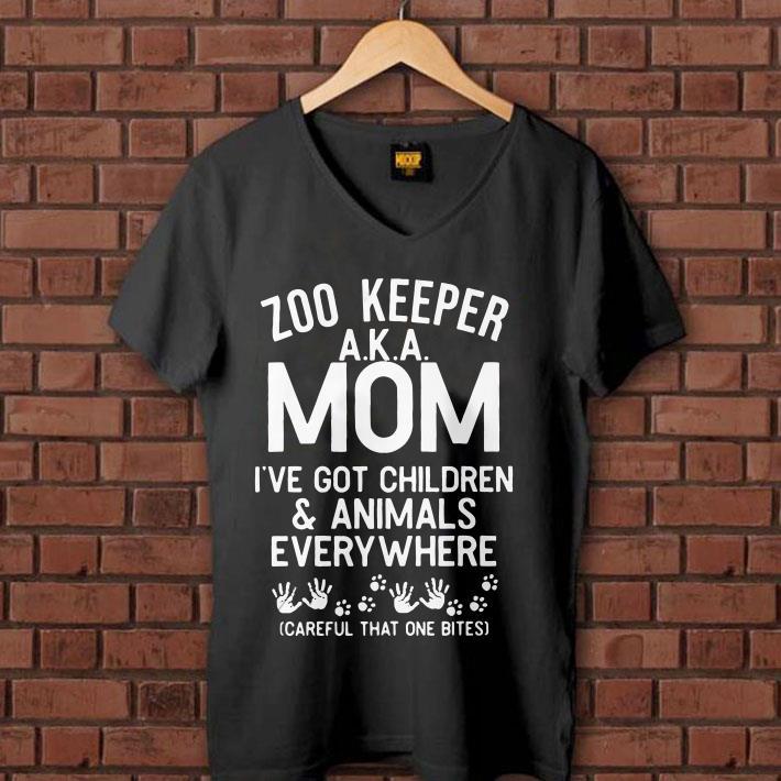 Zoo keeper AKA mom I've got children and animals everywhere careful that one bites shirt 1