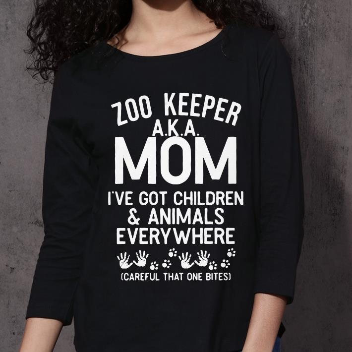 Zoo keeper AKA mom I've got children and animals everywhere careful that one bites shirt 3