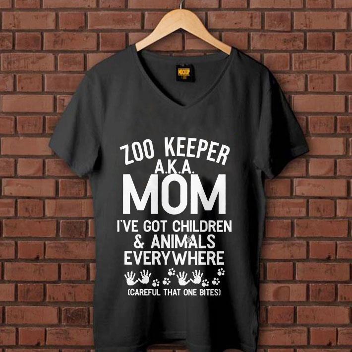 - Zoo keeper a.k.a Mom I've got children & animals everywhere shirt