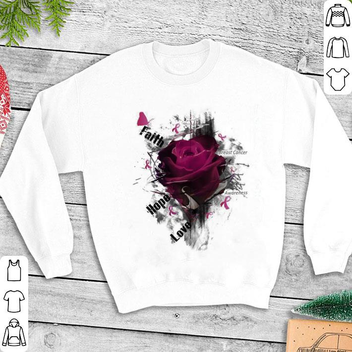 Breast cancer Awareness faith hope love roses shirt 1