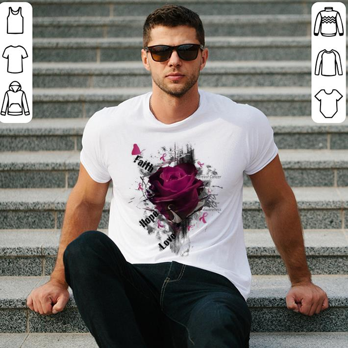 Breast cancer Awareness faith hope love roses shirt 2