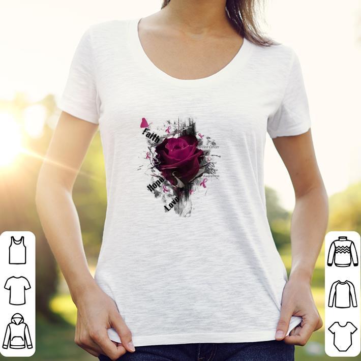Breast cancer Awareness faith hope love roses shirt 3