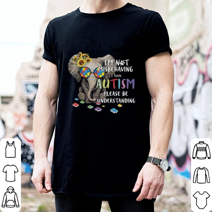 Elephant I'm not misbehaving i have Autism please be understanding shirt 2