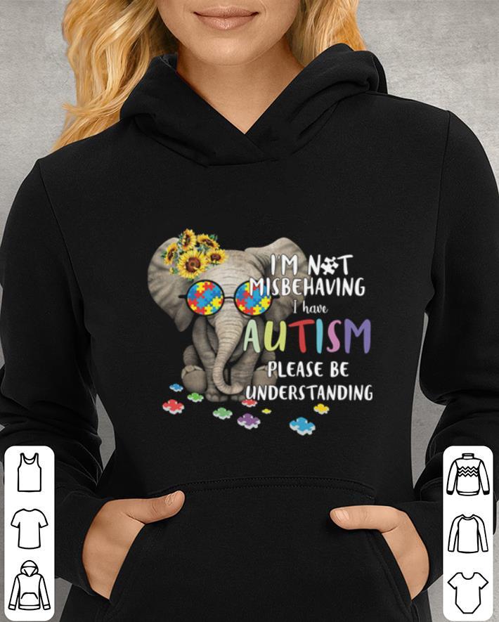 https://mypresidentshirt.com/images/2019/02/Elephant-I-m-not-misbehaving-i-have-Autism-please-be-understanding-shirt_4.jpg